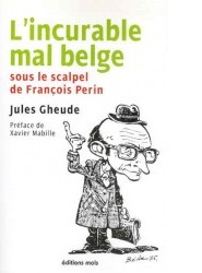 incurable mal belge