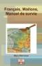 Français, Wallons, manuel de survie