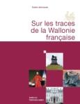 Sur les traces de la Wallonie française
